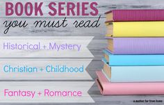 If you love reading then this is an awesome list of must read book series for you ranging from historical fiction to mystery to Christian to childhood favorites and fantasy. Something for everyone.