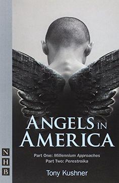 Angels in America: Tony Kushner