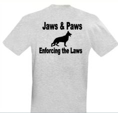 K9 Tshirt Jaws & Paws by SDDESIGNS1 on Etsy, $15.00