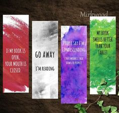 Sarcastic Watercolor Bookmark Set 4 Printable Snarky Bookmarks Go Away Im Reading My Book Smells Better than Your Tablet Reader gift Creative Bookmarks, Diy Bookmarks, Bookmarks Quotes, Bookmark Ideas, Homemade Bookmarks, Personalized Bookmarks, Bookmark Craft, Crochet Bookmarks, Free Printable Bookmarks