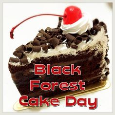 March 28 is Black Forest Cake Day