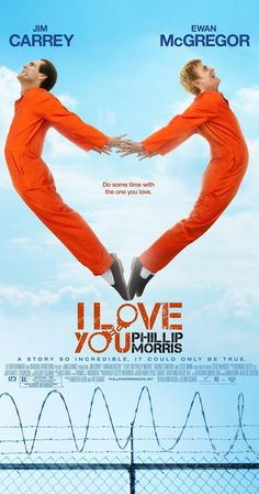 Directed by Glenn Ficarra, John Requa.  With Jim Carrey, Ewan McGregor, Leslie Mann, Rodrigo Santoro. A cop turns con man once he comes out of the closet. Once imprisoned, he meets the second love of his life, whom he'll stop at nothing to be with.