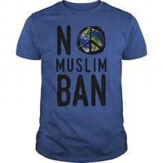 "Awesome Tee Anti-Trump Million Woman March Resist - ""No Islam Ban"" World peace T-Shirt T shirts"