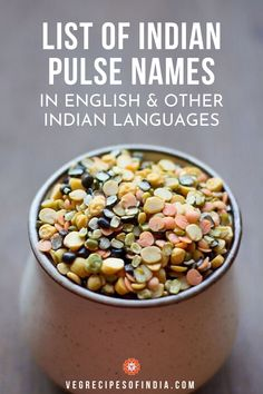 The Glossary of legumes and lentils or pulses used mainly in Indian Cuisine. Glossary of Legumes-Lentils in English and Hindi. Indian Food Recipes, Dog Food Recipes, Vegetarian Recipes, Cooking Recipes, Curry Recipes, Sin Gluten, Cooking Measurements, Dinner Recipes Easy Quick, Indian Dishes