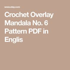 Crochet Overlay Mandala No. 6 Pattern PDF in Englis
