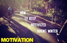 How to stay motivated during Winter.    Training for an Ironman, marathon or a triathlon can be a tough gig.  This blog shares ideas and tips to help you stay motivated.... beyond the inspirational quotes :)