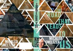 "Micalea Smeltzer ""The Road That Leads To Us""  Cover design by Mae I Design  http://www.maeidesign.com"