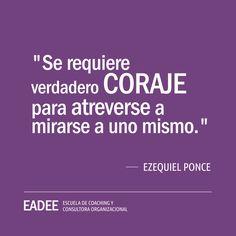#liderazgo #coraje #desarrollo #personal #coaching #eadee #ezequiel #ponce #motivacion