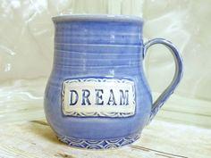 DREAM Coffee Cup Handmade Ceramic pottery