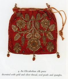Elizabethan silk purse decorated with gold and silver thread, seed pearls, and… Elizabethan Dress, Sweet Bags, Embroidered Bag, Beaded Bags, Tapestry Weaving, Metallic Thread, Embroidery Designs, Coin Purse, Fashion Accessories
