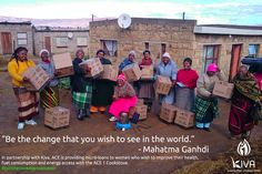 """""""Be the change you wish to see"""""""