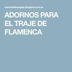 ADORNOS PARA EL TRAJE DE FLAMENCA