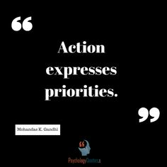 - Mohandas K. Branches Of Psychology, Behavioral Psychology, Psychology Quotes, Gandhi, I Promise, Priorities, Action, Group Action