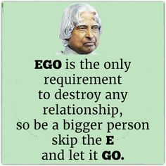 Quote s Gill Apj Quotes, Lesson Quotes, People Quotes, Wisdom Quotes, Words Quotes, Motivational Quotes, Life Quotes, Inspirational Quotes, Quotes On Ego