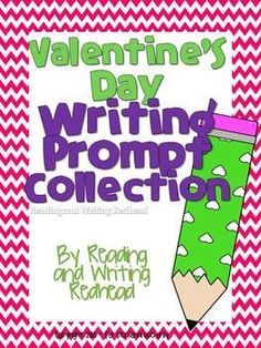 Valentine's Day Writing Prompt Collection - NO PREP  Nine different Valentine's Day themed writing prompts are included here along with checklists. I have also included both Handwriting without Tears and regular lined papers. This product includes expository writing, persuasive writing, and friendly letter writing.