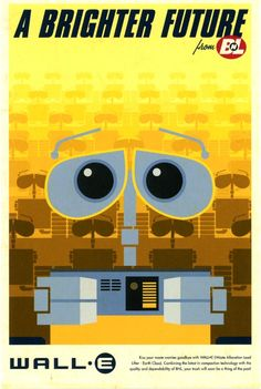 """A Brighter Future"". Wall-E. Propaganda Poster. Art by Eric Tan. #pixar #disney"