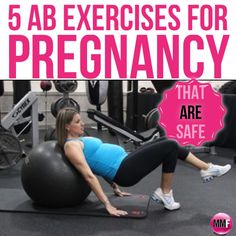 5 AB Exercises for pregnancy that are safe and can be done at home to prevent the pooch postpartum and less back pain during pregnancy.