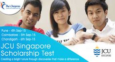 Apply now to get Scholarship in one of the ‪#‎BestUniversitiesinSingapore‬! James Cook University, ‪#‎Singapore‬ is organizing an ‪#‎Scholarshiptest‬ for Bachelor's and Master's Program from 4th Sep to 6th Sep 2015. Book Your Seat http://www.thechopras.com/discover/events-and-university-visits/upcoming-university-events.html   #singapore