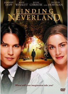 Finding Neverland (2004). A beautiful film with a wonderful cast.