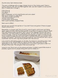 Zucchini slice, Opti intensive style !