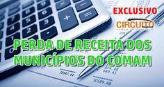 EXCLUSIVO: VEJA AS PERDAS DE RECEITA DE 26 CIDADES DA REGIÃO DE 2013 A 2015