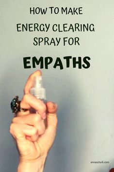 Learn how to make energy clearing spray for empaths which also helps to protect you from absorbing negative energy from outside - Aromatherapy Spray - Ideas of Aromatherapy Spray Essential Oil Spray, Essential Oil Perfume, Essential Oil Blends, Essential Oils Energy, Les Chakras, New Energy, That Way, Wicked, Magick