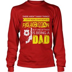Policeman TShirt Many Things I Love But One Of Them Is Being A Dad #gift #ideas #Popular #Everything #Videos #Shop #Animals #pets #Architecture #Art #Cars #motorcycles #Celebrities #DIY #crafts #Design #Education #Entertainment #Food #drink #Gardening #Geek #Hair #beauty #Health #fitness #History #Holidays #events #Home decor #Humor #Illustrations #posters #Kids #parenting #Men #Outdoors #Photography #Products #Quotes #Science #nature #Sports #Tattoos #Technology #Travel #Weddings #Women