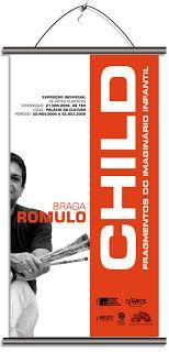 """Sérgio Roberto Cardoso Moreira: Exposição individual """"CHILD"""" (banner, cartaz e con..."""