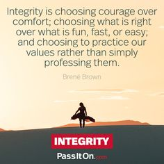 Have the courage to admit when you make a mistake, and try again. #integrity #passiton www.passiton.com Oprah Quotes, Daily Quotes, Quotes To Live By, Best Quotes, Family Values Quotes, How I Feel, How Are You Feeling, Value Quotes, What Are Rights