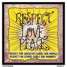 Respect. Love. PEace by anant