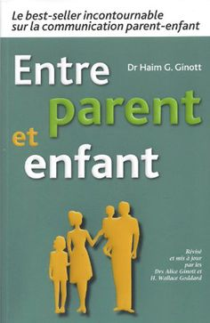 Entre Parent Et Enfant (Ed. L'Atelier des parents) Dr H, Books To Read, My Books, Reading Books, Album Jeunesse, Parents, Lectures, Neuroscience, Positivity