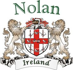 Nolan coat of arms. Irish coat of arms for the surname Nolan from Ireland. View your coat of arms at http://www.theirishrose.com/#top_banner or view the Nolan Family History page at http://www.theirishrose.com/pages.php?pageid=43