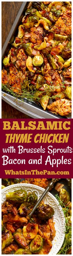 Easy chicken dinner with Brussels sprouts, apples and bacon. Chicken is marinated in the most delicious balsamic sauce that is infused with flavors from thyme, lemon, garlic and paprika!