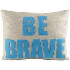 Alexandra Ferguson // Be Brave Pillow