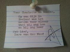 Charlotte zei: 'Ik wil graag een versje over mijn vriend Sander en ik.Samen sinds 21 juli 2011, liefde op eerste gezicht in Zeeland.'