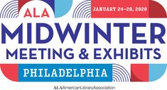 Join us at the 2020 ALA Midwinter Meeting & Exhibits in Philadelphia, PA! Philadelphia Pa, Life Goals, Join, Events, Illustration, Ideas, Illustrations