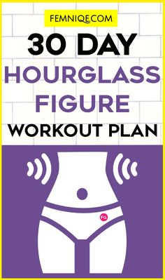 If you want to get an hourglass figure then this 30 day workout plan is perfect for you. Its a 30 hourglass figure workout plan that targets the major trouble areas. Do this 30 day challenge if you want those hourglass figure curves!