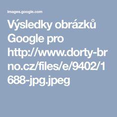 Výsledky obrázků Google pro http://www.dorty-brno.cz/files/e/9402/1688-jpg.jpeg