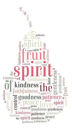 Fruit of the Spirit...