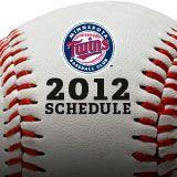 Twins Baseball - 2012 Schedule