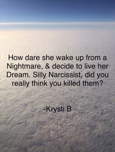 Silly Narcissist...