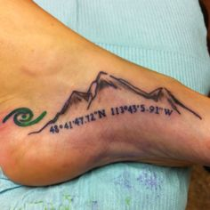 Mountain foot tattoo. Map coordinates to Glacier National Park, leave no trace symbol in green. BUT... I would have mine with Summit County's courdinates..