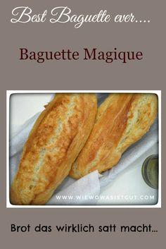 Das beste Baguette der Welt. Herstellung total einfach, Geschmack grandios.