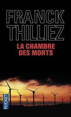 """Franck THILLIEZ, """"La Chambre des morts"""""""