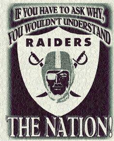 No explaining to Raider Nation