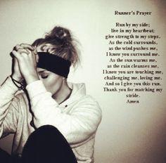 Runner's prayer <3