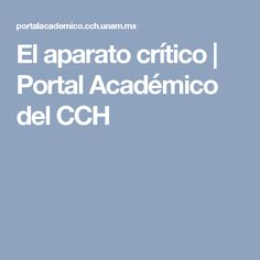 El aparato crítico   Portal Académico del CCH