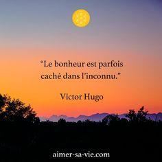"""☀️ Réflexion du jour : """" Le bonheur est parfois caché dans l'inconnu.""""- Victor Hugo Parfois, oser, et ne plus avoir peur de se lancer est la solution pour s'épanouir dans la vie. Êtes-vous d'accord ? Dites-le-moi en commentaire. Belle semaine à vous. - Pascal D.P Journey, Victor Hugo, Solution, Movies, Movie Posters, Being Angry, Computer Tips, Films, Film Poster"""