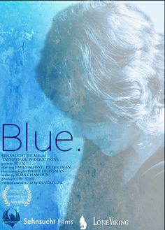 Watch Blue Award Winning Short Films, Film Industry, Cinematography, Documentaries, Comedy, Indie, Drama, Photo And Video, Movies