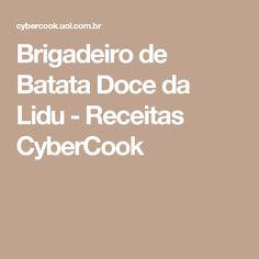 Brigadeiro de Batata Doce da Lidu - Receitas CyberCook